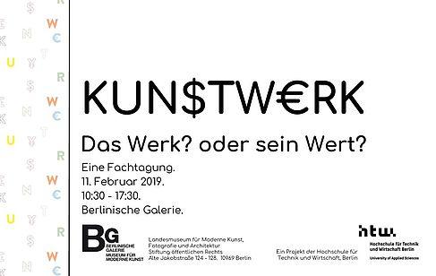 """Plakat zur Tagung """"KUN$TW€RK. Das Werk? oder sein Wert?"""" 2019"""