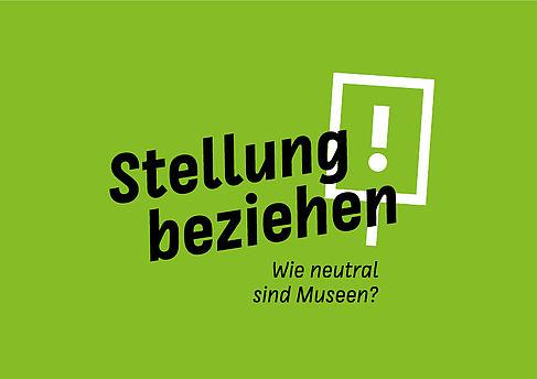 """Logo der Tagung """"Stellung beziehen! Wie neutral sind Museen?"""""""